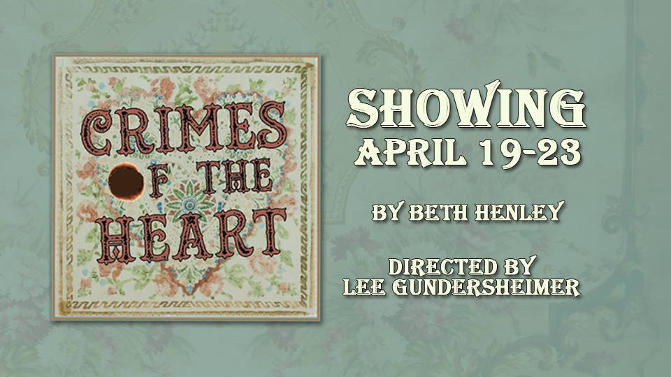 Crimes of the Heart Spring Performance @ Fountain City Auditorium | Fountain City | Wisconsin | United States