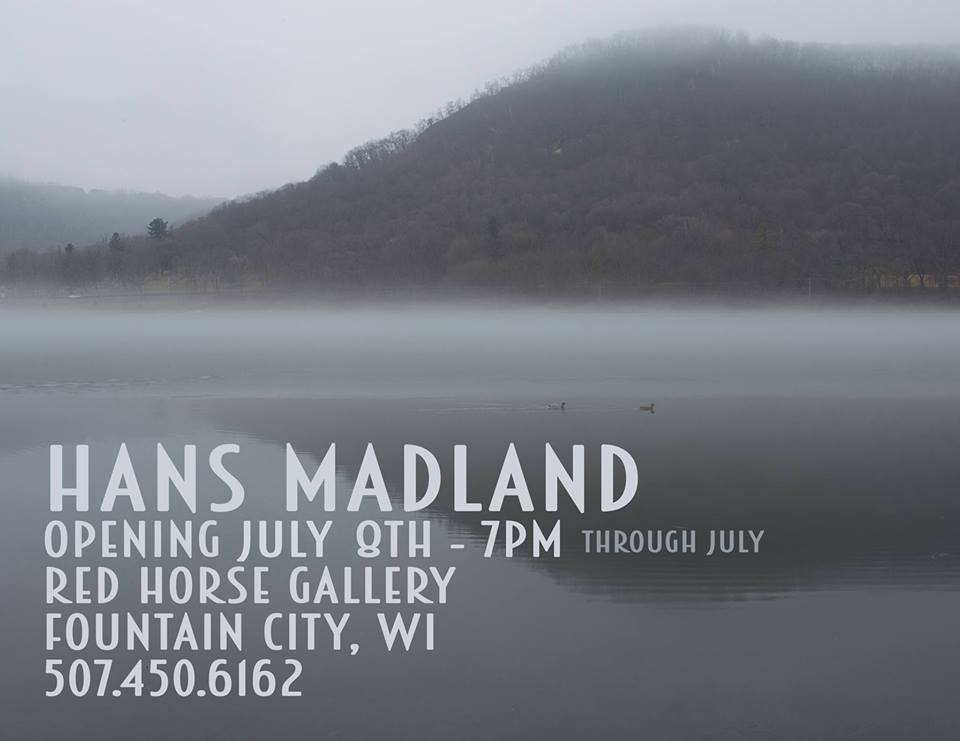 Hans Madland Opening Reception @ Red Horse Gallery | Fountain City | Wisconsin | United States